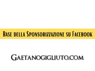 Base della Sponsorizzazione su Facebook