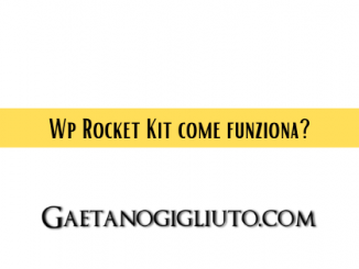 Wp Rocket Kit come funziona